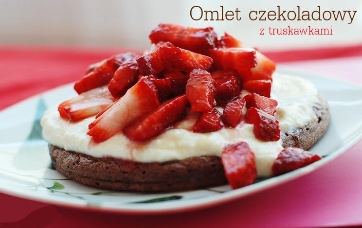 Omlet czekoladowy z truskawkami
